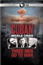 Cuban Missile Crisis: Three Men Go to War DVD Cover