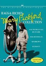 Rags and Riches the Mary Pickford Collection
