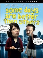 Some Days Are Better Than Others DVD Cover