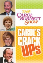 photo for The Carol Burnett Show: Carol's Crack Ups