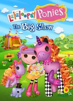 photo for Lalaloopsy Ponies: The Big Show