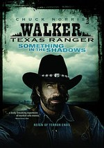 photo for Walker, Texas Ranger: Something in the Shadows