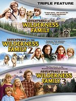 photo for Adventures of the Wilderness Family Triple Feature