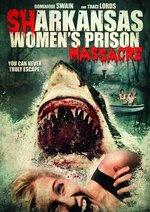 photo for Sharkansas Women's Prison Massacre