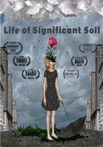 photo for Life of Significant Soil