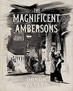 photo for The Magnificent Ambersons
