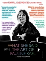 photo for What She Said: The Art of Pauline Kael