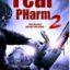 'Fear Pharm 2' Has Rx for Terror on Digital, DVD Oct. 19