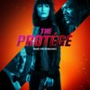 'The Protege' Takes a Contract on Digital Sept. 21, Disc Oct. 19